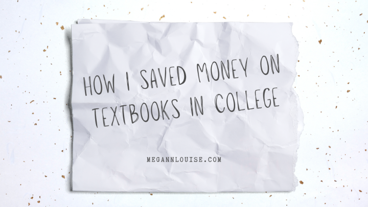 How I Saved Money on Textbooks inCollege