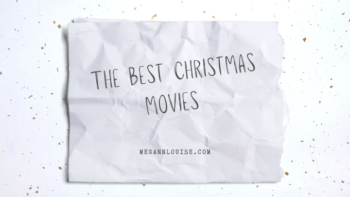 The Best Christmas Movies | Blogmas Day9