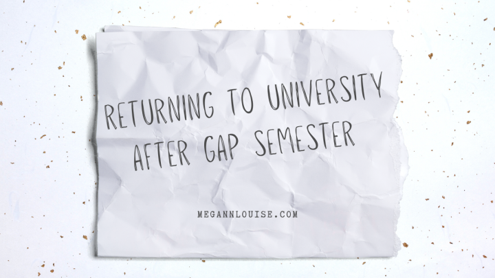 Returning to University After Gap Semester