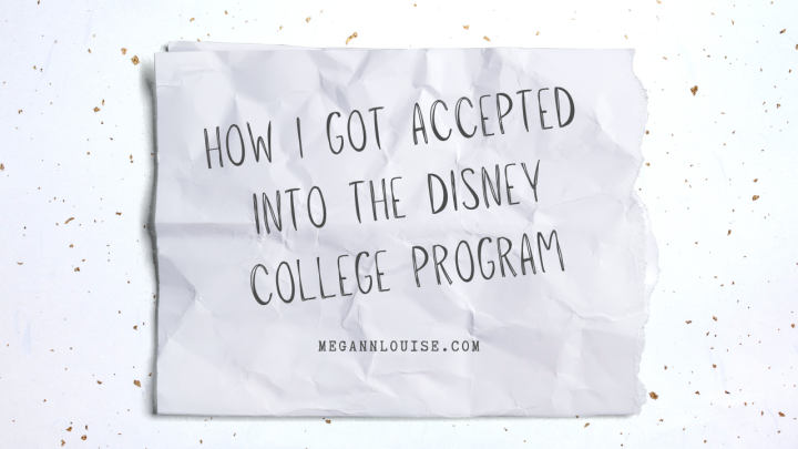 I Got Accepted into the Disney College Program! | How I Got Accepted